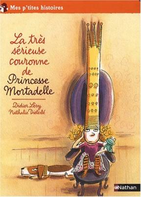 """Afficher """"Princesse MortadelleLa très sérieuse couronne de Princesse Mortadelle"""""""