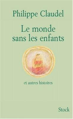 """Afficher """"Monde sans les enfants (Le)"""""""