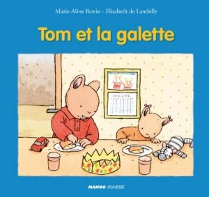 """Afficher """"Tom et la galette"""""""