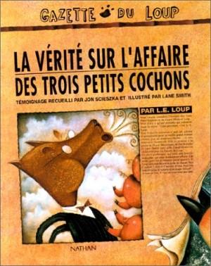 """Afficher """"La vérité sur l'affaire des trois petits cochons"""""""