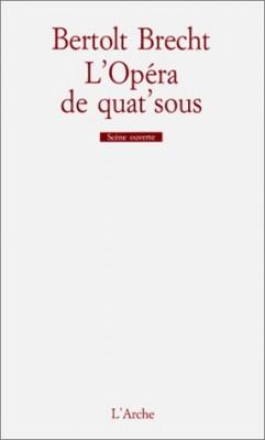 """Afficher """"L'Opéra de quat'sous"""""""