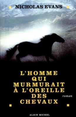 """Afficher """"L'homme qui murmurait à l'oreille des chevaux"""""""