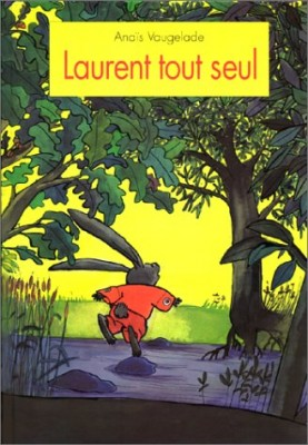 """Afficher """"Laurent tout seul"""""""