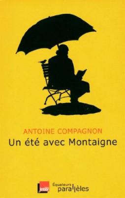 """Afficher """"Un été avec Un été avec Montaigne"""""""