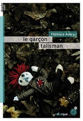 "Afficher ""Le garçon talisman"""