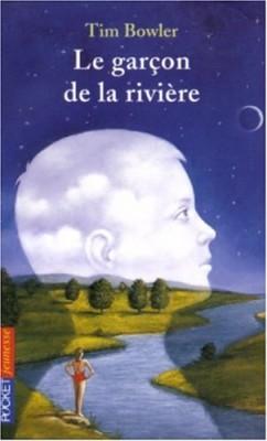 """Afficher """"Le garçon de la rivière"""""""