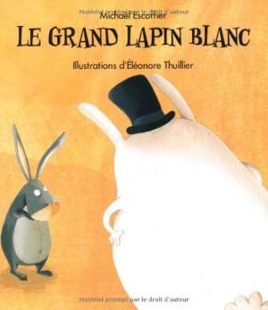 "Afficher ""Le grand lapin blanc"""