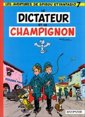 """Afficher """"Spirou et Fantasio n° 7 Le Dictateur et le champignon"""""""