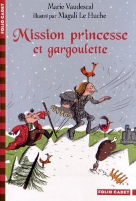 """Afficher """"Mission princesse et gargoulette"""""""