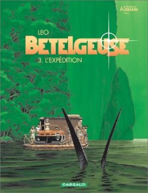 """Afficher """"Bételgeuse n° 3 L'Expédition"""""""