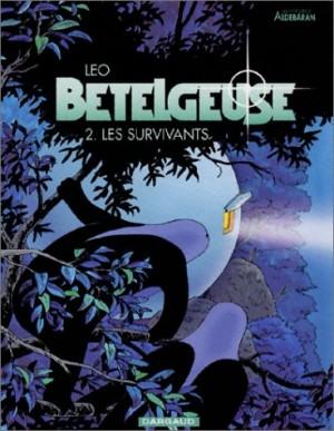 """Afficher """"Bételgeuse n° 2 Les Survivants"""""""