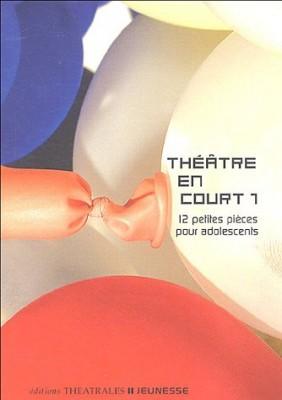"""Afficher """"Théâtre en court n° 1 Théâtre en court t.1."""""""