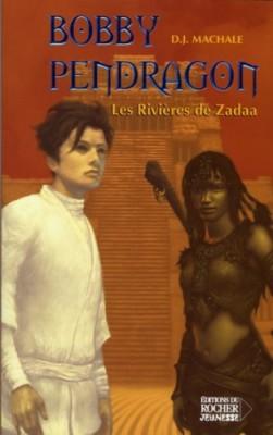"""Afficher """"Pendragon n° 6 Les rivières de Zadaa"""""""