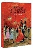 """Afficher """"Vertiges, du flamenco à la transe"""""""