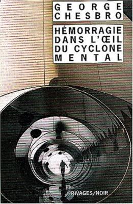 """Afficher """"Hémorragie dans l'oeil du cyclone mental"""""""