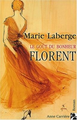 """Afficher """"goût du bonheur (Le) n° 3 Florent"""""""
