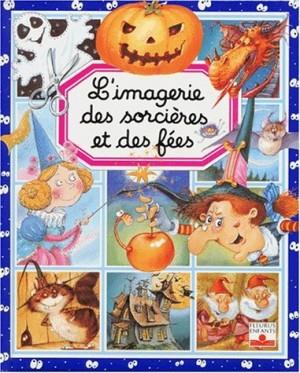 """Afficher """"L'imagerie des sorcières et des fées"""""""