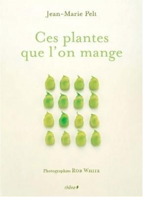 """Afficher """"Ces plantes que l'on mange"""""""