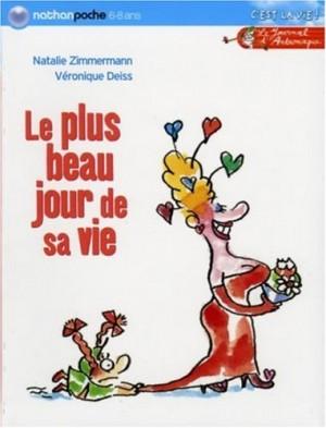 """Afficher """"Journal d'Andromaque (Le) Plus beau jour de sa vie (Le)"""""""