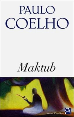 """Afficher """"Maktub"""""""