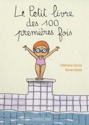 """Afficher """"Le petit livre des 100 premières fois"""""""