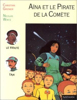 """Afficher """"Aïna et le pirate de la comète"""""""