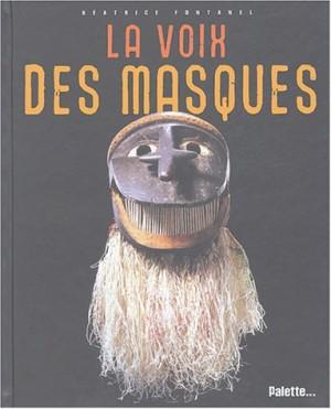 """Afficher """"La voix des masques"""""""