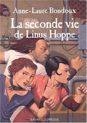 """Afficher """"La Seconde vie de Linus Hoppe"""""""