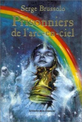 """Afficher """"Sentinelles du crépuscule n° 2 Prisonniers de l'arc-en-ciel"""""""