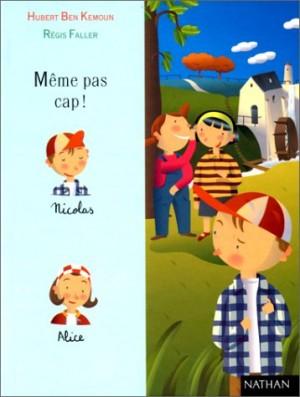 """Afficher """"Nico n° 2 Même pas cap !"""""""