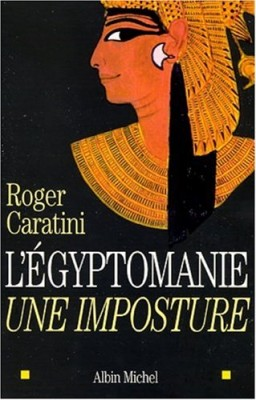 """Afficher """"L' égyptomanie, une imposture"""""""