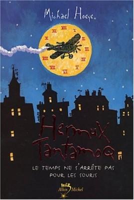 """Afficher """"Une Aventure d'Hermux Tantamoq n° 1 Le temps ne s'arrête pas pour les souris"""""""