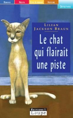 """Afficher """"Le Chat qui flairait une piste"""""""