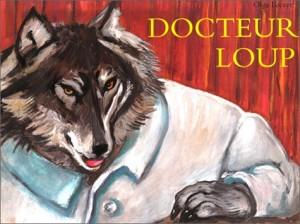 """Afficher """"Docteur Loup"""""""