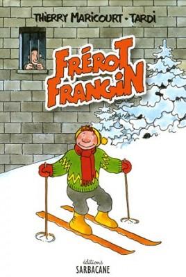 """Afficher """"Frérot frangin"""""""