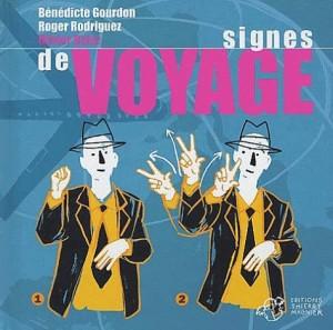 """Afficher """"Signes de voyage"""""""