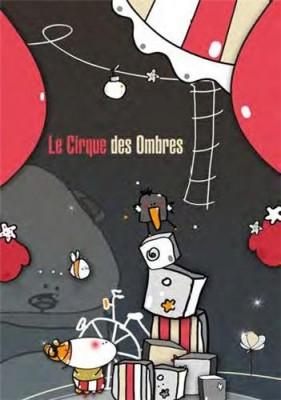 """Afficher """"Le Cirque des ombres"""""""