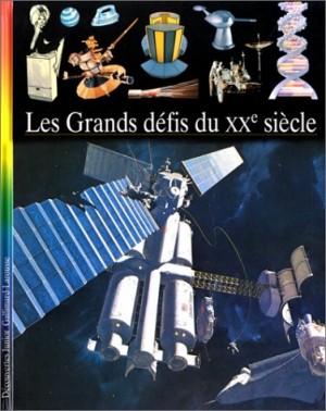 """Afficher """"Les Grands défis du XXe siècle"""""""