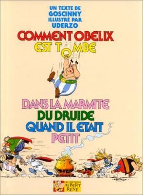 """Afficher """"Comment Obélix est tombé dans la marmite du druide quand il était petit"""""""