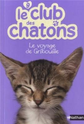 """Afficher """"Le club des chatons n° 9 Le voyage de Gribouille"""""""