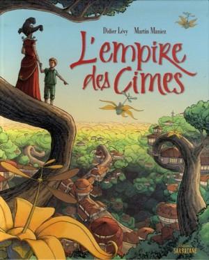 """Afficher """"L'empire des cimes"""""""