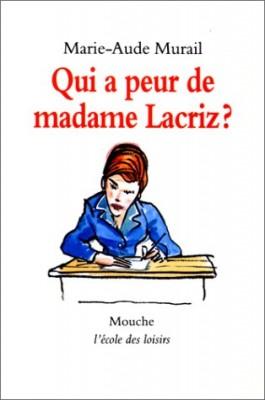 """Afficher """"Qui a peur de Madame Lacriz?"""""""