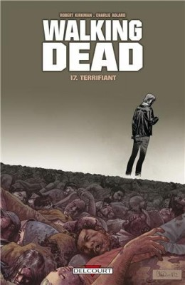 "Afficher ""Walking dead n° 17 Terrifiant : 17"""