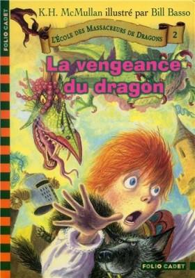 """Afficher """"L'école des massacreurs de dragons n° 2 La vengeance du dragon"""""""