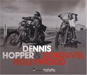 """Afficher """"Dennis Hopper et le nouvel Hollywood"""""""