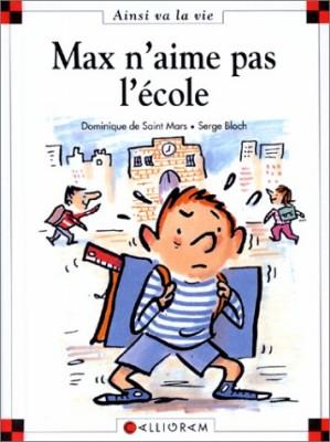 """Afficher """"Max et Lili n° 6<br /> Max n'aime pas l'école"""""""