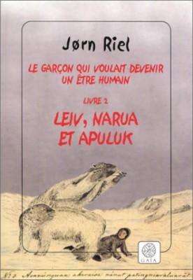 """Afficher """"Le Garçon qui voulait devenir un être humain n° 2 Leiv, Narua et Apuluk"""""""