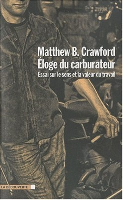 vignette de 'Éloge du carburateur (Matthew B. Crawford)'