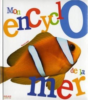 """Afficher """"Mon encyclo de la mer"""""""