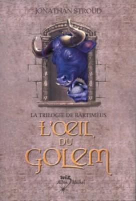 """Afficher """"La trilogie de Bartiméus n° 2 L'oeil du golem"""""""